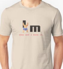 He's not fat, he's sexy and he knows it Unisex T-Shirt