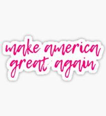 Make America Great Again Pink Calligraphy  Sticker