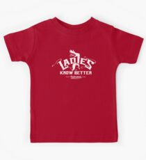 But Ladies Know Better Kids Tee