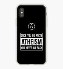 Atheism -- Once You Go Facts You Never Go Back iPhone Case