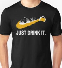 Beer Just Drink It T-Shirt