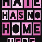 Hate Has No Home Here by katrinawaffles