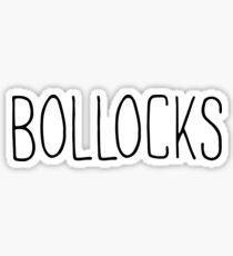 BOLLOCKS Sticker