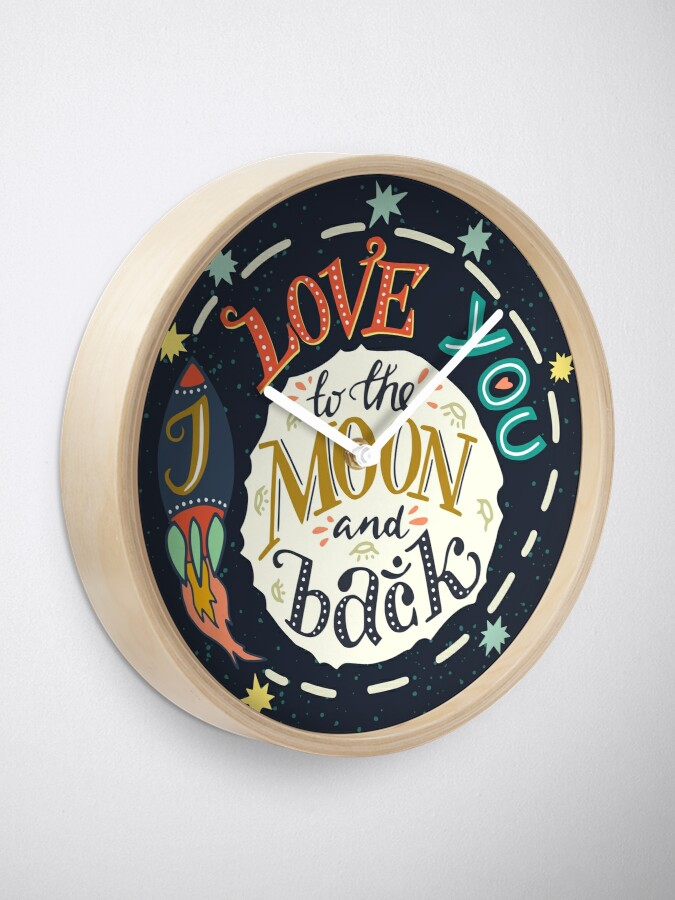 Alternate view of I love you to the moon and back Clock