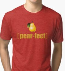 Practically Perfect Realistic Photographic Pear Graphic Tee Shirt Fruit and Vegetable Puns Tri-blend T-Shirt