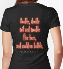 MACBETH, Play, The Play, Theatre, Double, Double Toil & Trouble, Bubble, Witches, Shakespeare, Womens Fitted T-Shirt
