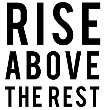 Rise above the rest by inspires