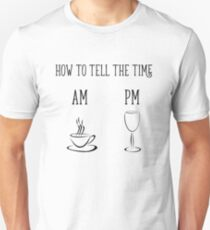 How to tell the time (Morning: Coffee, Evening: Wine) T-Shirt
