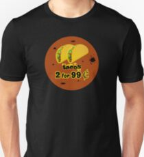 Two Tacos for 99 Cents (Greasy Spoon) T-Shirt by Basement Mastermind Unisex T-Shirt