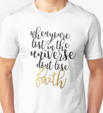 Don't Lose Faith Unisex T-Shirt