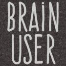 Brain user by WAMTEES