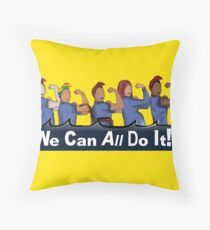 We can All do it- #LoveTrumpsHate Throw Pillow