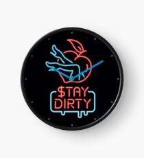 Stay Dirty - Neon Clock
