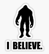 I Believe In Bigfoot Sticker