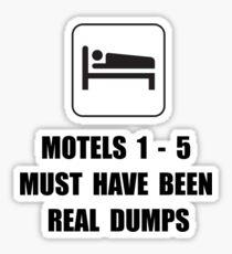 Motel Dump Sticker