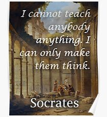 Socrates Teaching Philosophical Quote Poster