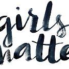 Girls matter by Anastasiia Kucherenko