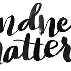 Kindness matters by Anastasiia Kucherenko