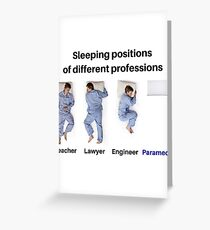 Sleeping Positions of different professions   Paramedic Greeting Card