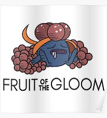 Fruit of the Gloom Poster