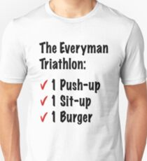 Everyman Triathlon funny saying Unisex T-Shirt