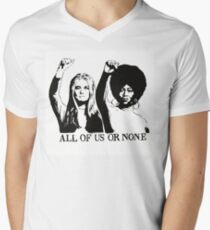 ALL OF US OR NONE T-Shirt