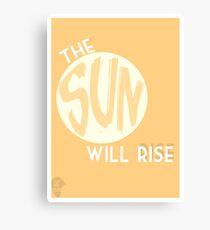 The Sun will Rise- Twenty One Pilots  Canvas Print