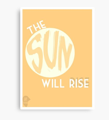 The Sun will Rise- Twenty One Pilots  Canvas Print
