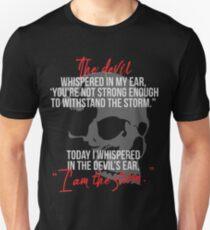 I am The Storm Unisex T-Shirt