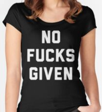 NO FUCKS GIVEN Women's Fitted Scoop T-Shirt