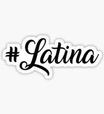 Latina Sticker
