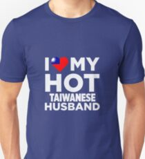 I Love My Hot Taiwanese Husband Unisex T-Shirt