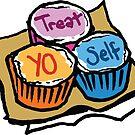 Treat Yo Self by sketchNkustom