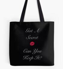 Got A Secret Tote Bag