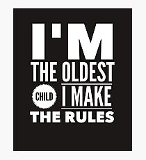 Oldest Child Make The Rules Eldest First Photographic Print