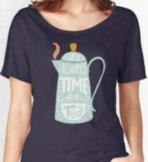 Tea saying Women's Relaxed Fit T-Shirt
