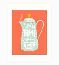 Tea saying Art Print