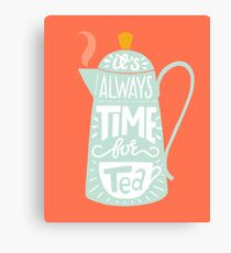 Tea saying Canvas Print