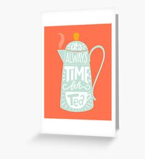 Tea saying Greeting Card