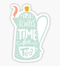 Tea saying Sticker