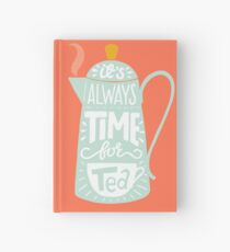 Tea saying Hardcover Journal