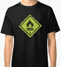 Flammable Sign Classic T-Shirt