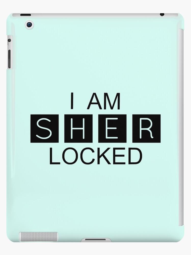 I AM SHER-LOCKED by Purplehead97