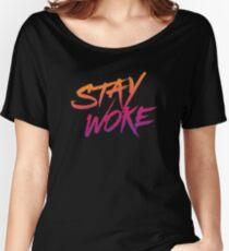 Stay Woke Women's Relaxed Fit T-Shirt