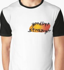 goodbye stranger Graphic T-Shirt