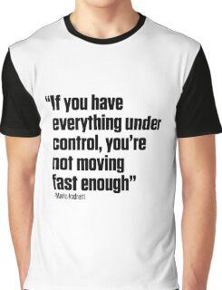 Mario Andretti quote Graphic T-Shirt