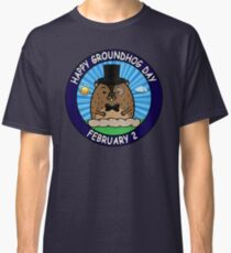 Happy GroundHog Day February 2 Classic T-Shirt