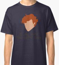 If you worry, you suffer twice Classic T-Shirt