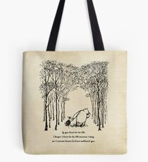 Winnie the Pooh - If you live to be 100 Tote Bag
