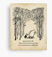 Winnie the Pooh - If you live to be 100 Canvas Print